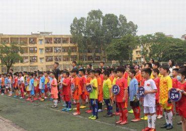 Khai mạc Giải bóng đá học sinh chào mừng Kỷ niệm 1010 năm Thăng Long – Hà Nội